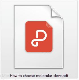 How to choose molecualr sieve